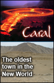 Caral, The oldest town in the New World
